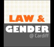 Law & gender @ cardiff
